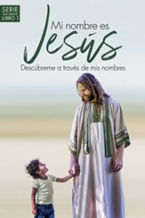 Mi nombre es Jesús (My Name is Jesus)