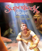 Roar!: Daniel and the Lions' Den