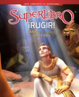 Rugir!: Daniel y el foso de los leones (Superbook: Roar!, Daniel and the Lions' Den) Hardcover
