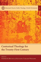 Contextual Theology for the Twenty-First Century