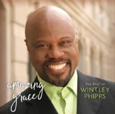The Best of Wintley Phipps - Amazing Grace