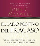 El Lado Positivo del Fracaso, Audiolibro  (Failing Forward, Audiobook) [Download]