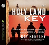 The Holy Land Key: Unlocking End-Times Prophecy Through the Lives of God's People in Israel - Unabridged Audiobook [Download]