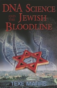 DNA Science and the Jewish Bloodline