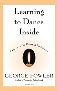 Learning to Dance Inside  -     By: George Fowler