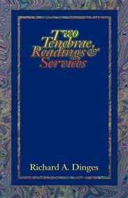 Two Tenebrae Readings and Services