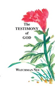 Testimony of God:  -     By: Watchman Nee