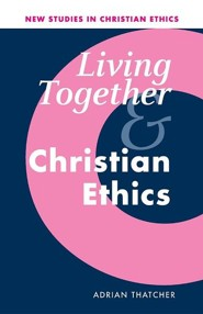 Living Together and Christian Ethics