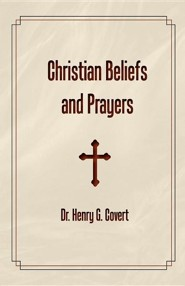 Christian Beliefs and Prayers