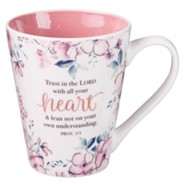 Trust In the Lord With All Your Heart Mug