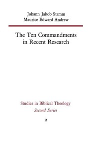 The Ten Commandments in Recent Research  -     By: Johann Jakob Stamm, Maurice Edward Andrew