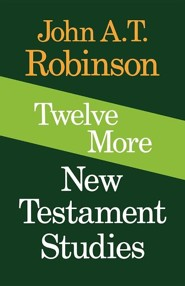 Twelve More New Testament Studies