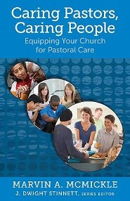 Caring Pastors, Caring People: Equipping Your Church for Pastoral Care  -     Edited By: J. Dwight Stinnett     By: Marvin A. McMickle