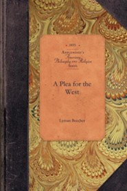A Plea for the West  -     By: Lyman Beecher