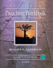 Lectionary Preaching Workbook, Series V, Cycle B