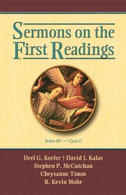 Sermons on the First Readings, Series III, Cycle C