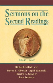 Sermons on the Second Readings, Series III, Cycle C