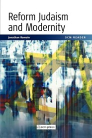 Scm Reader Reform Judaism and Modernity