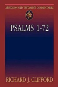 Psalms 1-72: Abingdon Old Testament Commentaries