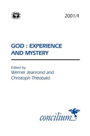 Concilium 2001/1 God: Experience and Mystery