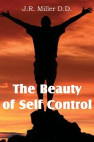 The Beauty of Self Control