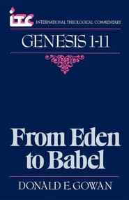 GENESIS 1-11-ITC  -     By: Donald Gowan