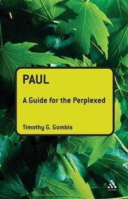 Paul: A Guide for the Perplexed
