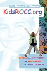 Kidsrocc.Org  -     By: Robert C. Wingate