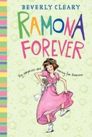 Ramona Forever, Repackaged  -     By: Beverly Cleary, Jacqueline Rogers