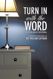 Turn in with the Word  -     By: Dr. William Luffman