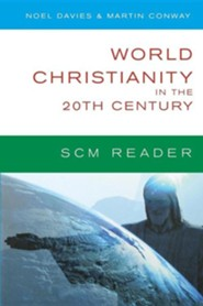 World Christianity in the 20th Century: A Reader