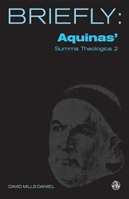 Aquinas Summa Theologica: God, Part II