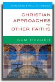 Scm Reader Christian Approaches to Other Faiths