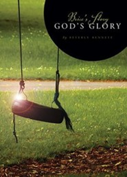 Brice's Story, God's Glory  -     By: Beverly Bennett