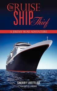 The Cruise Ship Thief  -     By: Sherry Loeffler