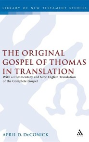 The Original Gospel of Thomas in Translation
