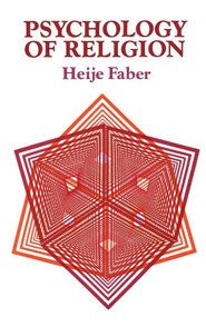 Psychology of Religion  -     By: Heije Faber