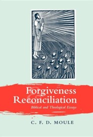 Forgiveness and Reconciliation  -     By: C.F.D. Moule