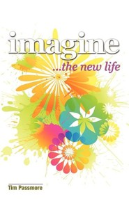 Imagine the New Life