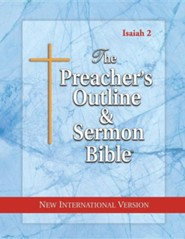 Isaiah: Vol. 2 [The Preacher's Outline & Sermon Bible, NIV]