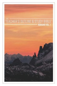 The Teacher's Outline & Study Bible: Romans Vol. 1