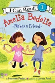 Amelia Bedelia Makes a Friend  -     By: Herman Parish     Illustrated By: Lynne Avril