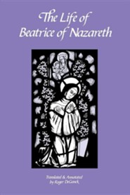 The Life of Beatrice of Nazareth