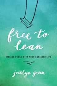 Free to Lean.. Making Peace With Your Lopsided Life