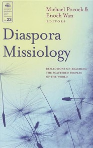 Diaspora Missiology #23 EMS: Reflections on Reaching the Scattered Peoples of the World