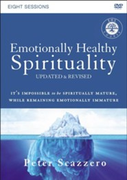 Emotionally Healthy Spirituality Course: A DVD Study, Updated and Revised: It's Impossible to Be Spiritually Mature, While Remaining Emotionally Immature