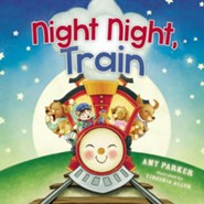 Night Night, Train  -     By: Amy Parker    Illustrated By: Virginia Allyn