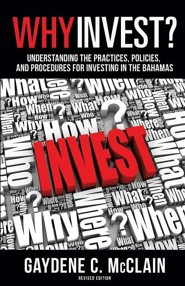 Why Invest?  -     By: Gaydene C. McClain