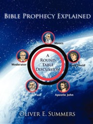 Bible Prophecy Explained  -     By: Oliver Summers