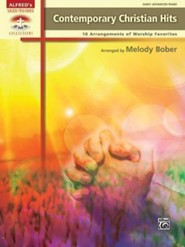 Contemporary Christian Hits: 10 Arrangements of Worship Favorites  -     By: Melody Bober